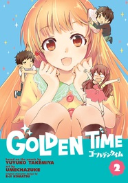 Golden Time Vol. 2 by Yuyuko Takemiya and Umechazuke