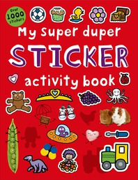 My Super Duper Sticker Activity Book