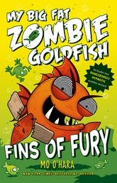 My Big Fat Zombie Goldfish: Fins of Fury