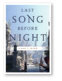 Last Song Before Night Ilana C. Myer