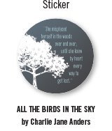 All the Birds in the Sky sticker