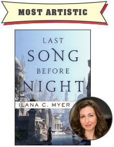 Most Artistic: Last Song Before Night by Ilana C. Myer