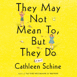 They May Not Mean To, But They Do by Cathleen Schine audiobook