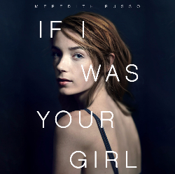 If I Was Your Girl by Meredith Russo audiobook