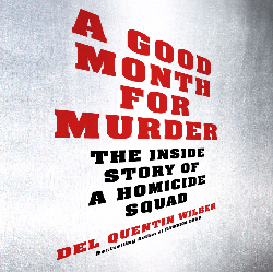 A Good Month for Murder by Del Quentin Wilber audiobook